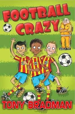 Football Crazy by Tony Bradman