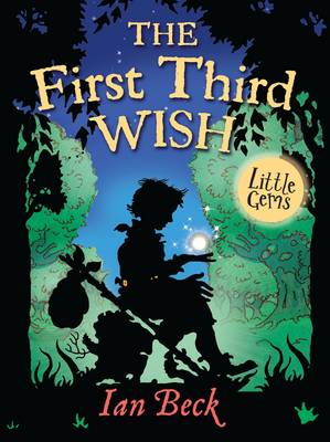 The First, Third Wish by Ian Beck