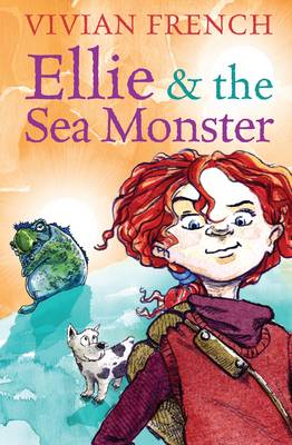 Ellie and the Sea Monster by Vivian French