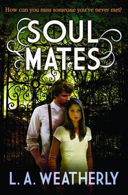 Soul Mates by L. A. Weatherly