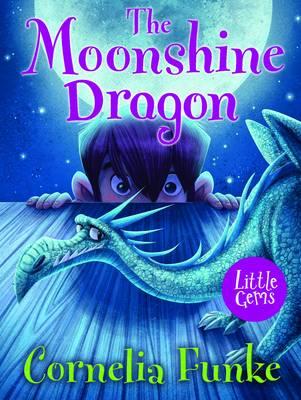 The Moonshine Dragon by Cornelia Funke