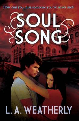 Soul Song by L. A. Weatherly