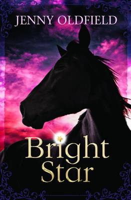 Bright Star by Jenny Oldfield