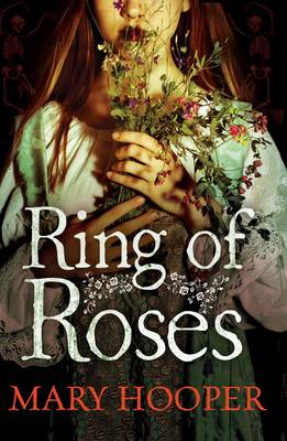 Ring of Roses by Mary Hooper