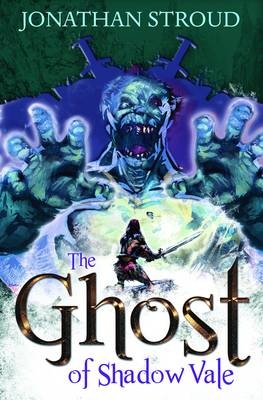 The Ghost of Shadow Vale by Jonathan Stroud
