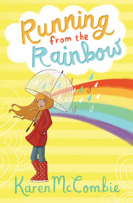 Running from the Rainbow by Karen Mccombie