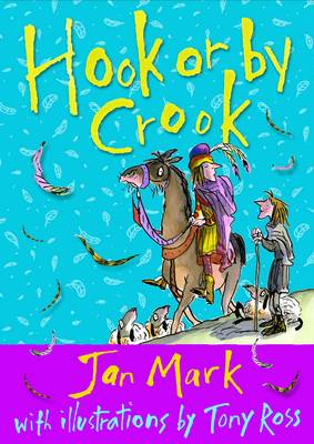 By Hook or by Crook by Jan Mark