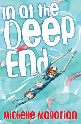 In at the Deep End by Michelle Magorian