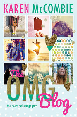 The OMG Blog by Karen Mccombie