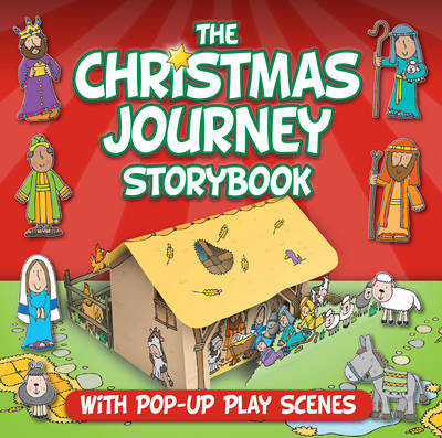 Christmas Journey Storybook With Pop-Up Play Scenes by Juliet David
