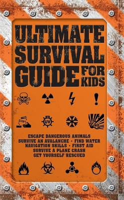 The Ultimate Survival Guide for Kids by