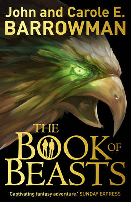 The Book of Beasts by John Barrowman, Carole E. Barrowman