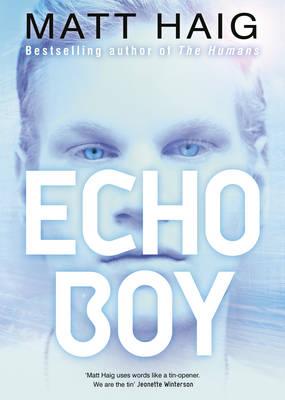 The Echo Boy by Matt Haig