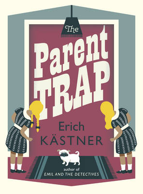 The Parent Trap by Erich Kastner
