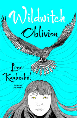 Wildwitch: Oblivion by Lene Kaarberbol
