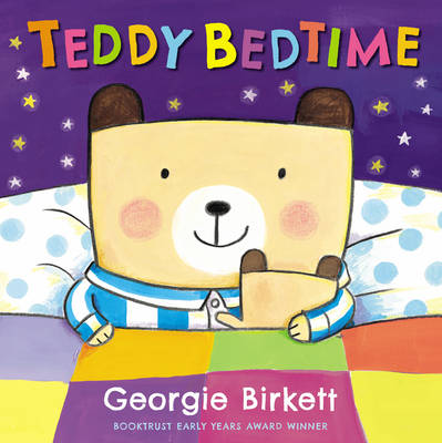 Teddy Bedtime by Georgie Birkett