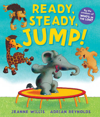 Ready, Steady, Jump! by Jeanne Willis