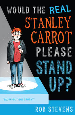 Would the Real Stanley Carrot Please Stand Up? by Rob Stevens