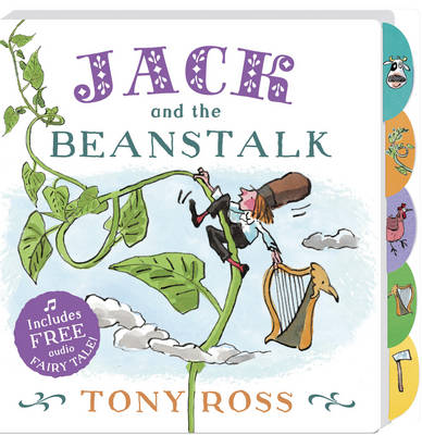 Jack and the Beanstalk by Tony Ross