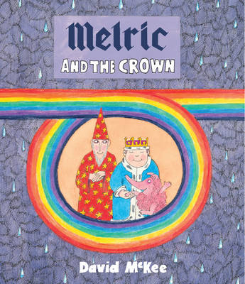 Melric and the Crown by David McKee