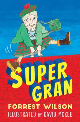 Supergran by Forrest Wilson