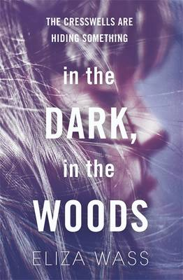 In the Dark, in the Woods by Eliza Wass