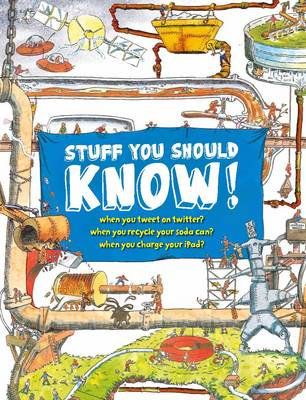Stuff You Should Know by John Farndon, Rob Beattie