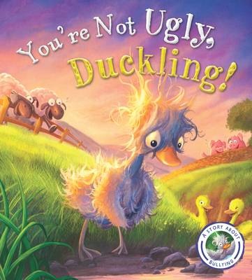 Fairytales Gone Wrong: You're Not Ugly Duckling by Steve Smallman