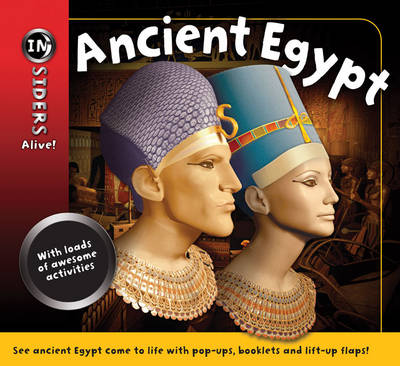 Insiders Alive: Ancient Egypt by Robert Coupe