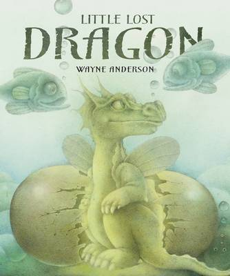 Little Lost Dragon by Wayne Anderson