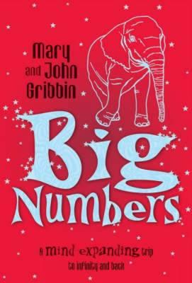 Big Numbers by John Gribbin, Mary Gribbin