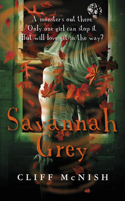Savannah Grey: A Horror Story by Cliff Mcnish