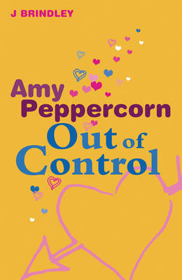 Amy Peppercorn: Out of Control by John Brindley