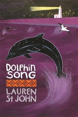 Dolphin Song by Lauren St John