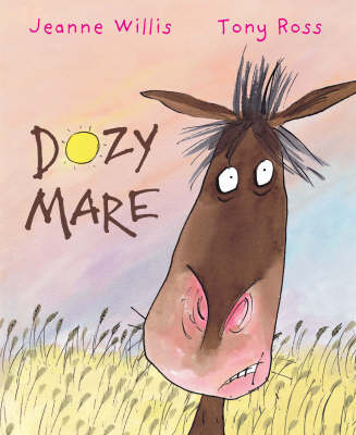Dozy Mare by Jeanne Willis
