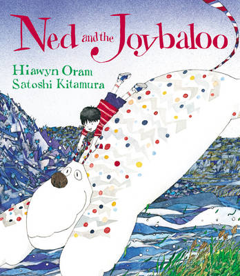 Ned and the Joybaloo by Hiawyn Oram