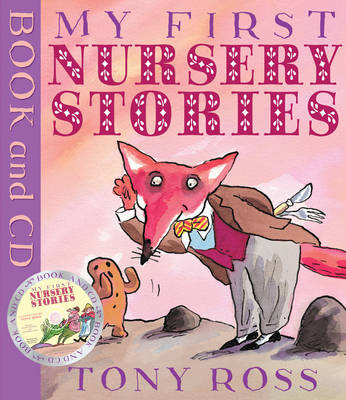 My First Nursery Stories (Book and CD) by Tony Ross