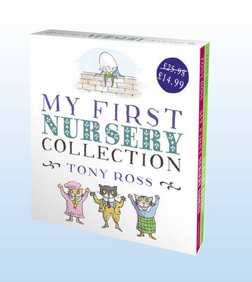 My First Nursery Collection (Slipcase edition) by Tony Ross