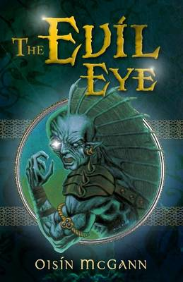 The Evil Eye by Oisin Mcgann