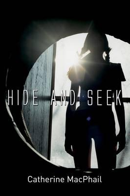 Hide and Seek by Cathy Macphail