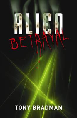 Alien: Betrayal by Tony Bradman