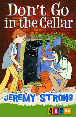 Don't Go In The Cellar by Jeremy Strong