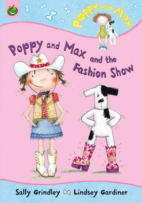 Poppy And Max And The Fashion Show by Sally Grindley