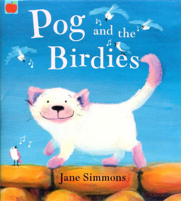 Pog and the Birdies by Jane Simmons