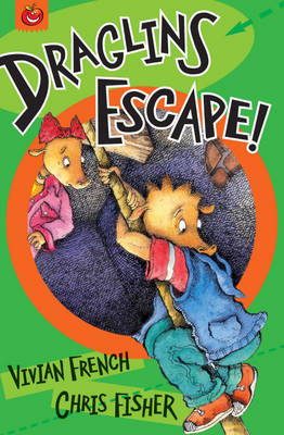 Draglins Escape! by Vivian French