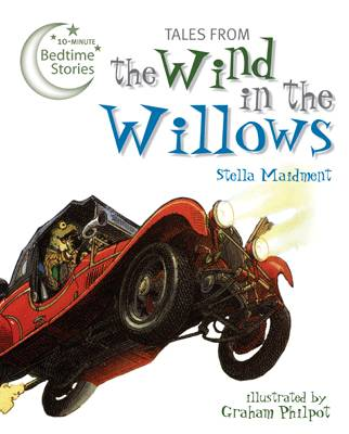 Tales from the Wind in the Willows by Stella Maidment