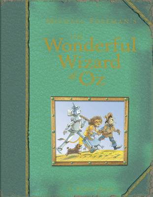Michael Foreman's the Wonderful Wizard of Oz by L.Frank Baum