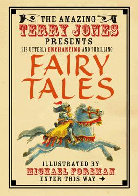 Fairy Tales (The Fantastic World of Terry Jones) by Terry Jones