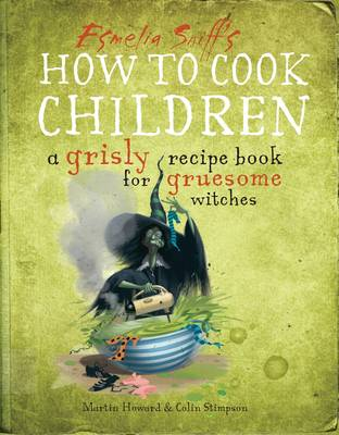 How to Cook Children by Martin Howard