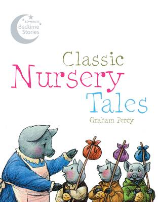 Classic Nursery Tales by Graham Percy